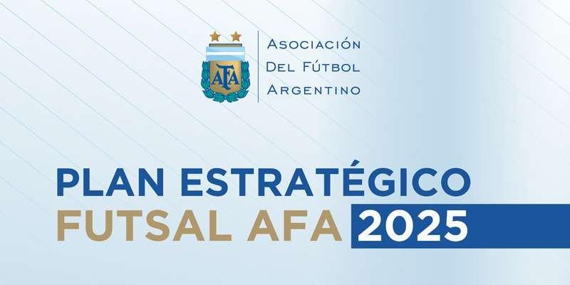 FUTSAL: PLAN ESTRATÉGICO 2025