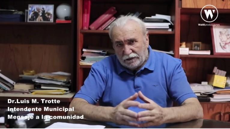 MENSAJE DEL INTENDENTE LUIS MARÍA TROTTE