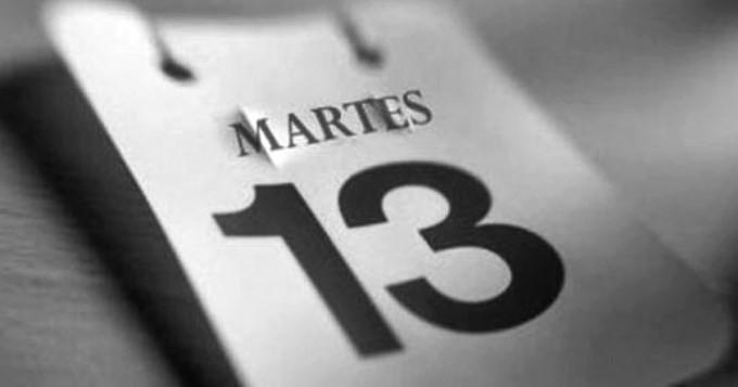 MARTES 13, DÍA DE MALA SUERTE?