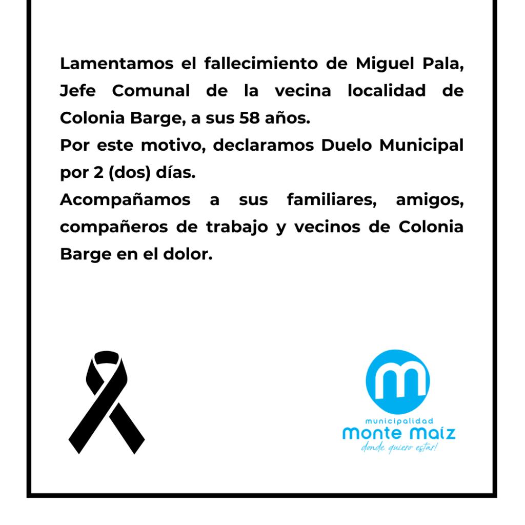 2 DÍAS DE DUELO POR EL FALLECIMIENTO DE MIGUEL PALA