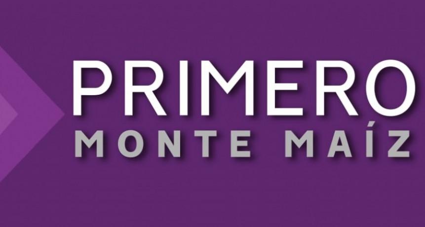PRIMERO MONTE MAÍZ NO HACE CAMPAÑA PARA LAS PASO